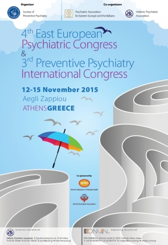 4th East European Psychiatric Congress & 3rd Preventive Psychiatric International Congress
